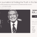 FIRE SALE: Dan Rather teaching 'Truth in the News' course, now 93% off