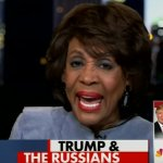 "VIDEO: Basket Case Maxine Waters Calls Trump Administration A ""Kremlin Clan"" And ""A Bunch Of Scumbags"""