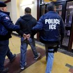 367 Illegal Immigrants Detained In ICE Raids Over The Past Month