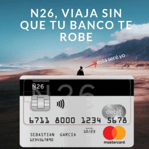 tarjeta para viajar sin comisiones, n26