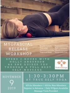 Myofascial Release Workshop @ True Self Yoga