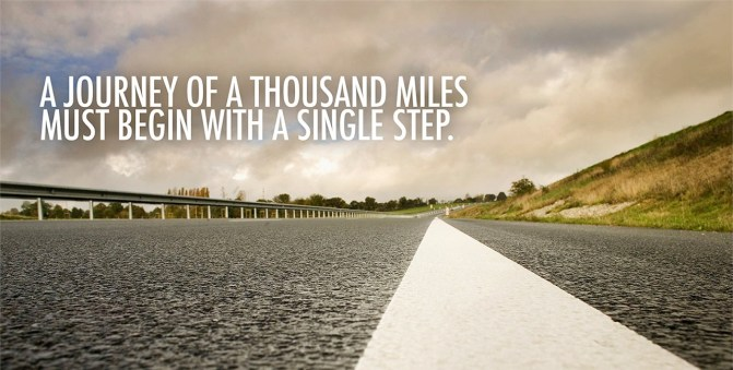 thousand miles begins with a single step