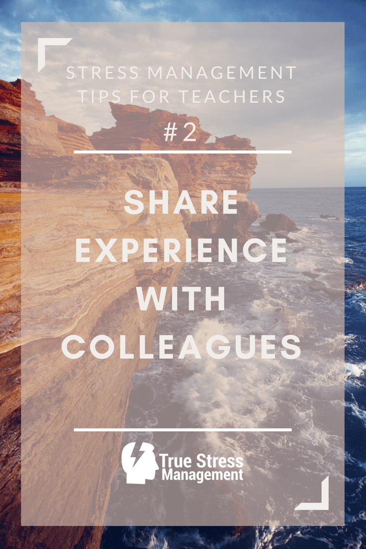 share experiences with colleagues