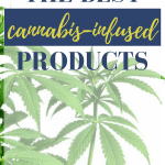 cannabis infused products