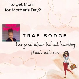 Mother's Day Gifts for the Traveling Mom