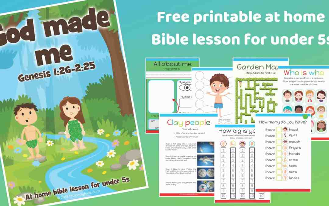 God made me – Genesis 2