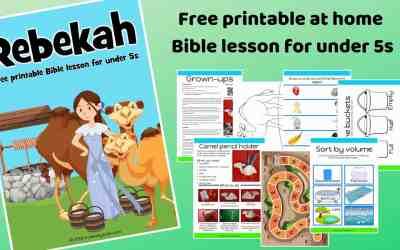 Rebekah – Free Bible lesson for under 5s