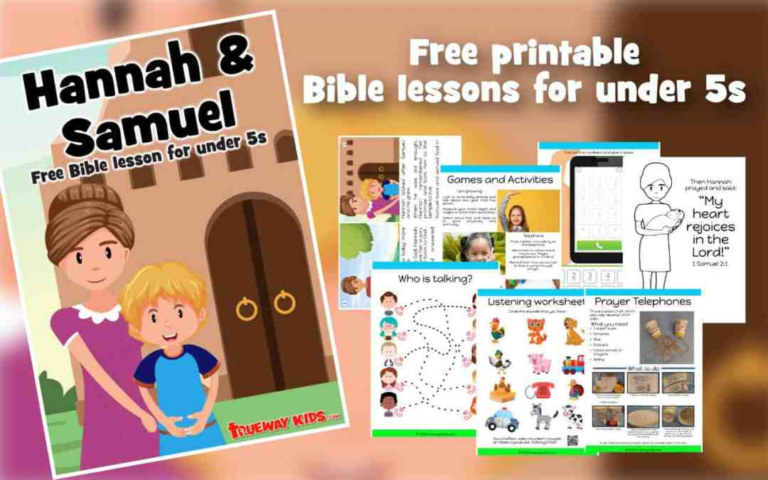 Hannah and Samuel – Free Preschool Bible lesson