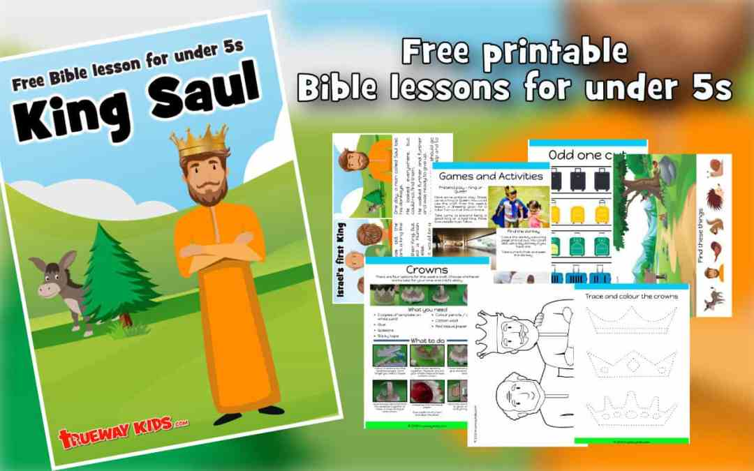 King Saul – Preschool Bible Lesson