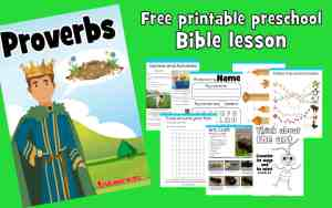 Explore the book of proverbs with your preschooler. Learn about Solomon's wisdom and simple ways we can apply it to our everyday life. Free printable. Includes worksheets, coloring pages, lesson plan, craft, bible games and activities and much more.