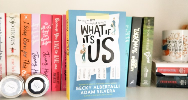 What If It's Us Book Review