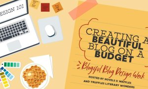 BLOGIFUL DAY 5: Blog On A Budget