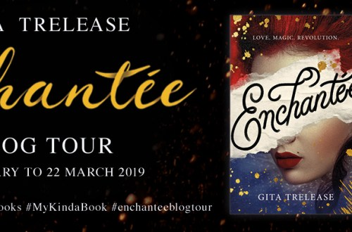 Enchantee Blog Tour Banner - Author Interview: Enchantée's Gita Trelease | Blog Tour