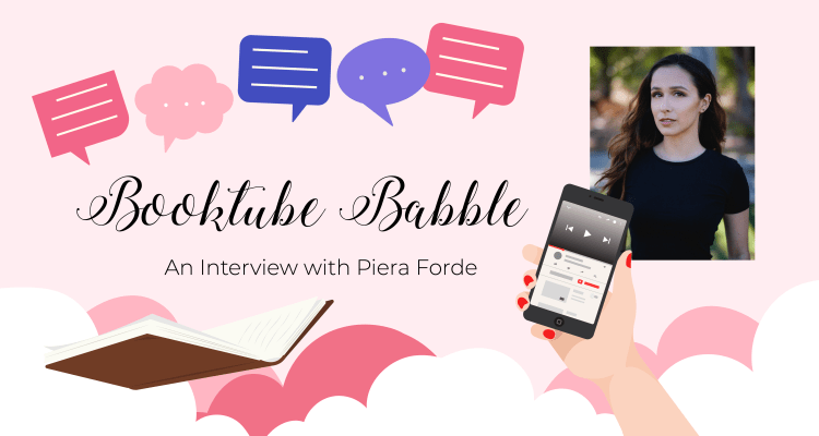 BookTube Babble: An Interview with Piera Forde