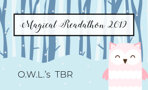 O.W.L.'s Magical Readathon 2019 TBR