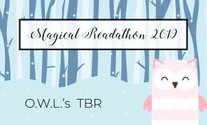 O.W.L.'s Magical Readathon 2019 TBR