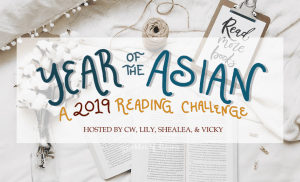 Better Late Than Never // The Year of the Asian Reading Challenge 2019
