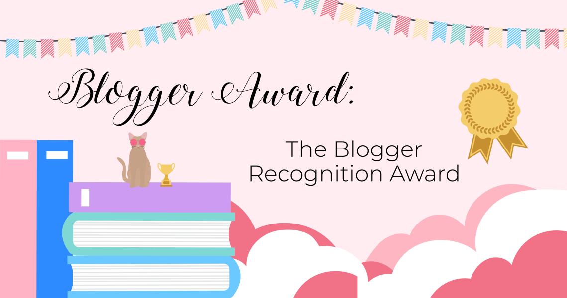 bloggeraward - Blogger Recognition Award