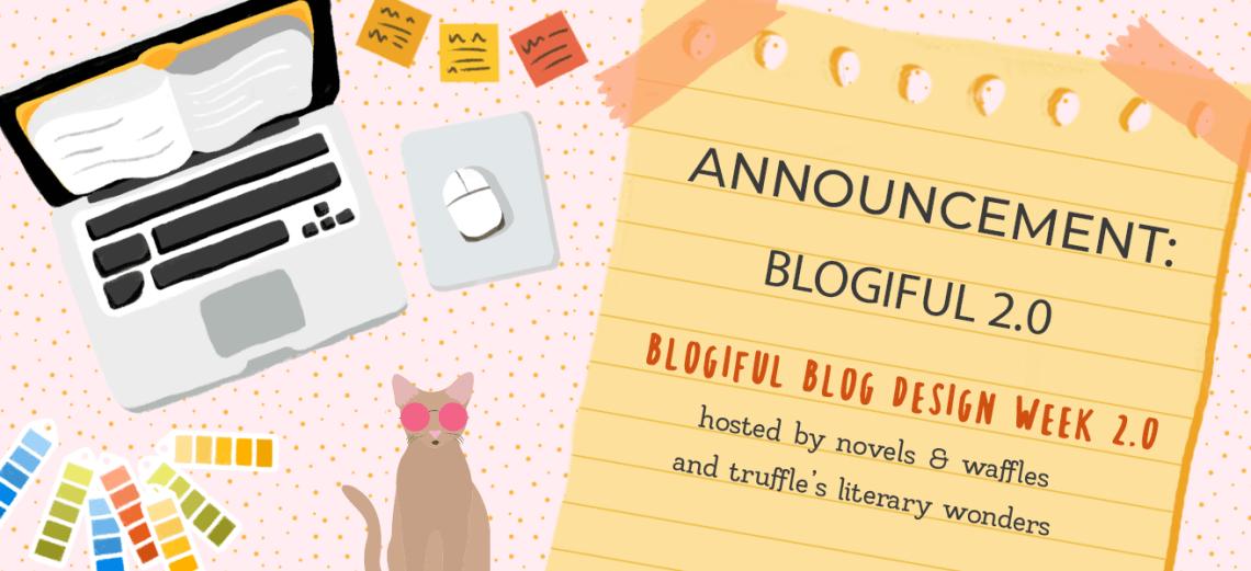 blogiful announcement - Announcement: Blogiful 2.0