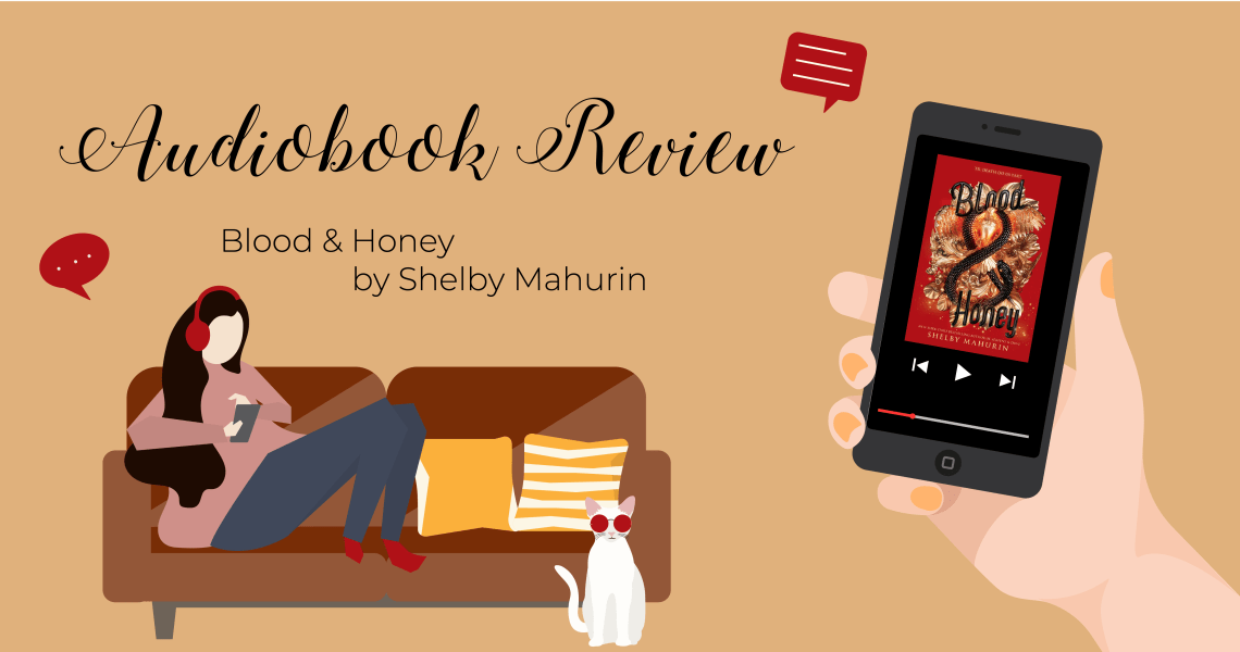 bloodhoney - Blood & Honey by Shelby Mahurin Audiobook Review