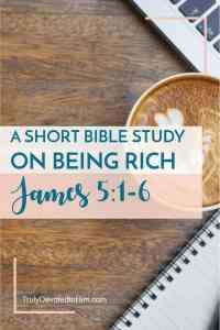 James 5; A Warning to the Rich and Questions to Ask Yourself