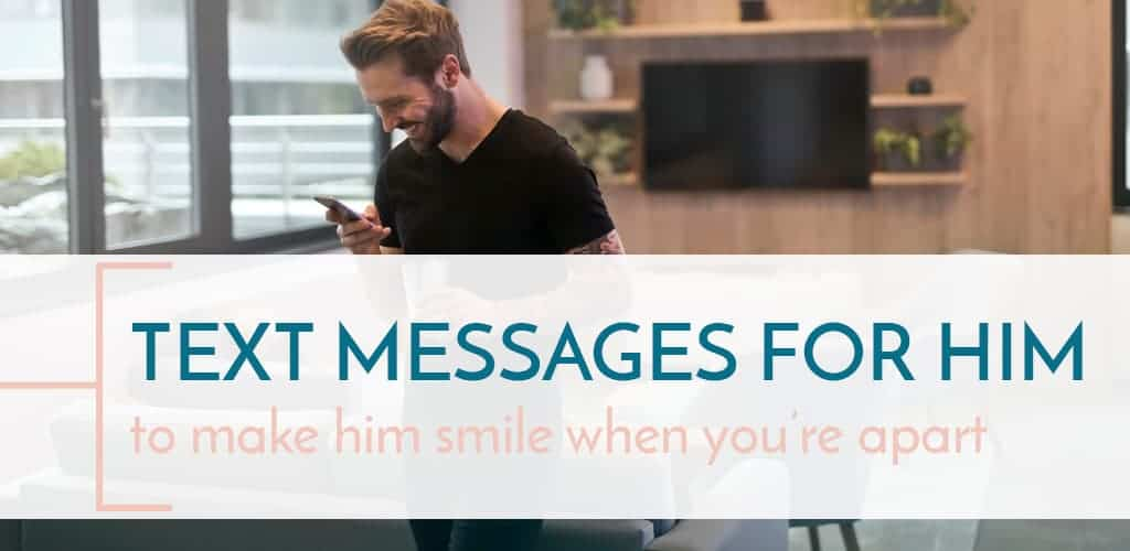 Make Your Husband Smile by Sending These Text Messages