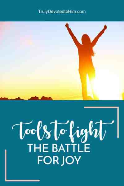 It can be hard to stay joyful in this overwhelming and stressful life. These practical tools help you fight the battle for joy.