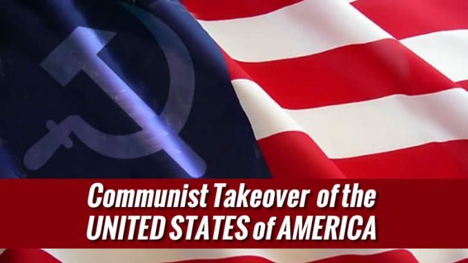 Communist Take Over of America