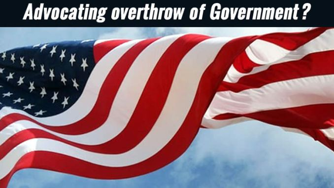 Advocating overthrow of Government