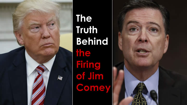 WHY TRUMP FIRED COMEY - An EPIC Story!