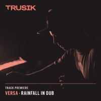 Premiere: Versa -Rainfall In Dub