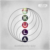 Ekula - Somebody Say EP [HTRD010]