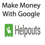 Make Money with Google Helpouts