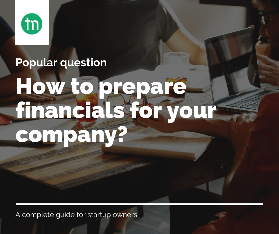 how to prepare financial accounting for your company