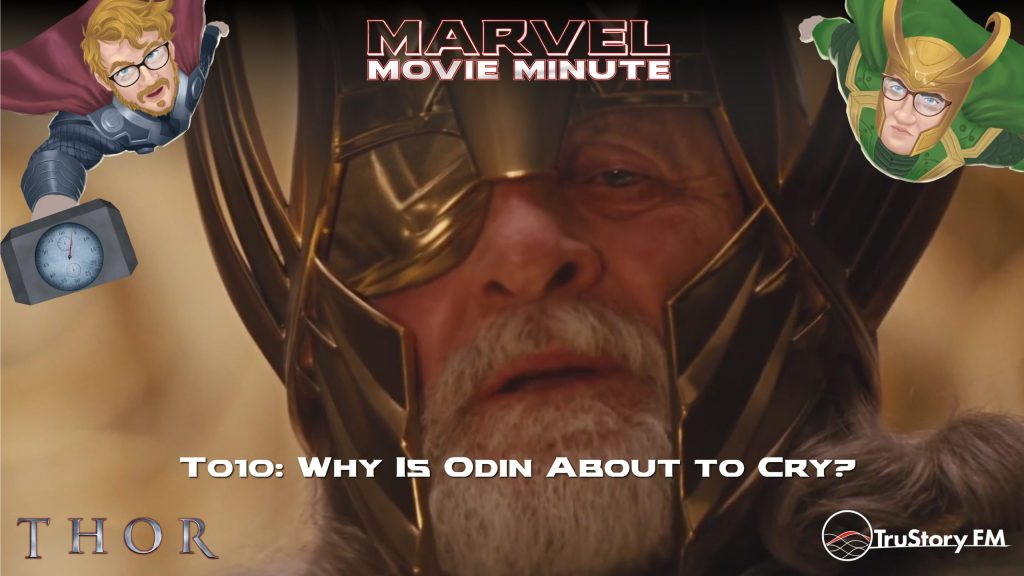 Marvel Movie Minute season 4 episode 10 • Thor 010: Why is Odin about to cry?
