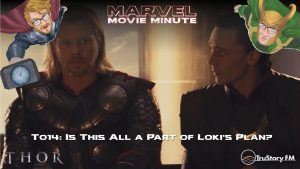 Marvel Movie Minute season 4 episode 14 • Thor 014: Is this all a part of Loki's plan?