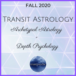 Transit Astrology_ Archetypal Astrology + Depth Psychology