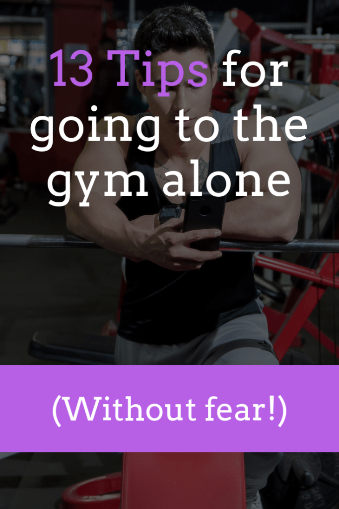13 tips for going to the gym alone (without fear)