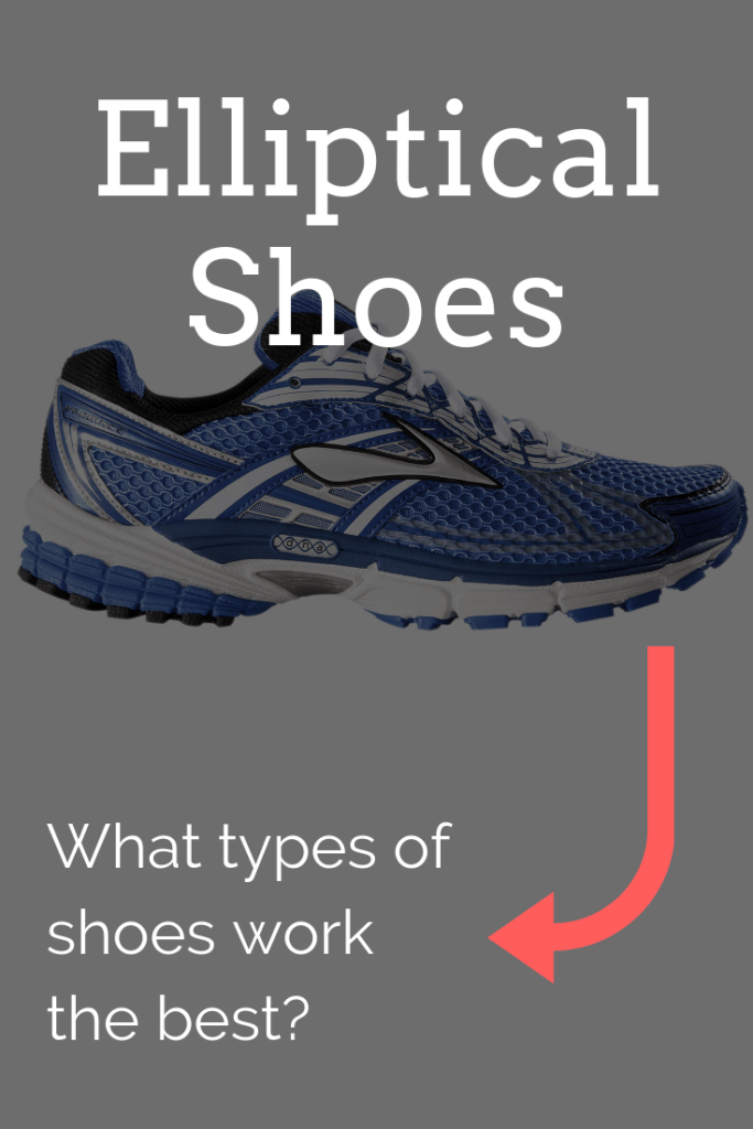 What type of shoes are best for the elliptical?