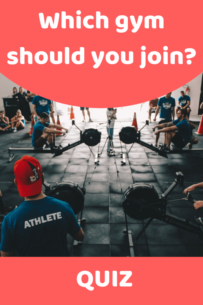 What gym should I join? (6 question quiz)