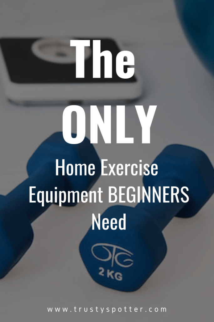 The Best & Most Practical Home Exercise Equipment for Beginners