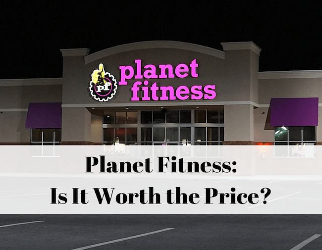Is Planet Fitness Worth It?