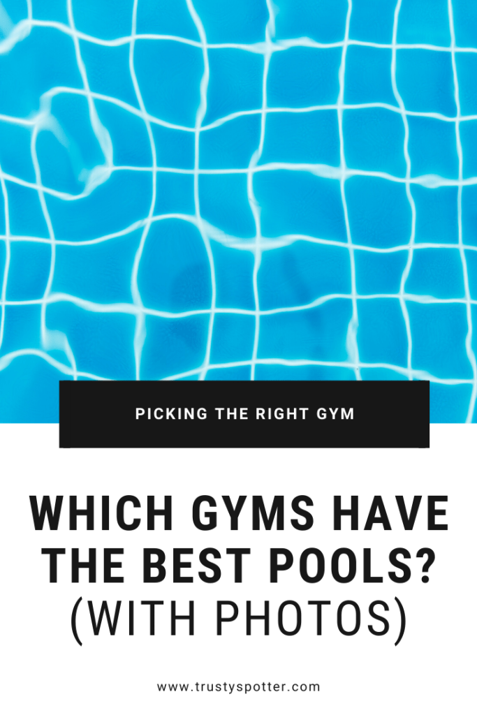 The 7 Best Gyms with Pools, Saunas & Hot Tubs