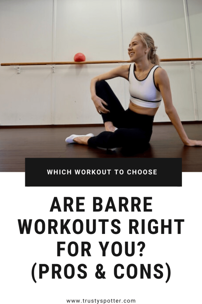 Should you try barre workouts to get in shape? (Pros & Cons)
