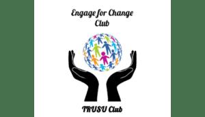 TRUSU Engage For Change Club