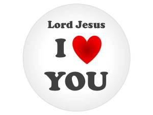 "What happens when you say ""Lord Jesus, I love You?"""
