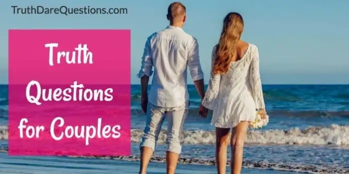 best truth questions for couples