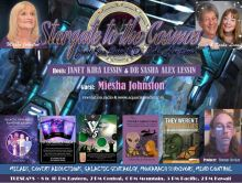 Miesha Johnston ~ 07/16/19 ~ Stargate to the Cosmos ~ Hosts Janet Kira Lessin & Dr. Sasha Alex Lessin