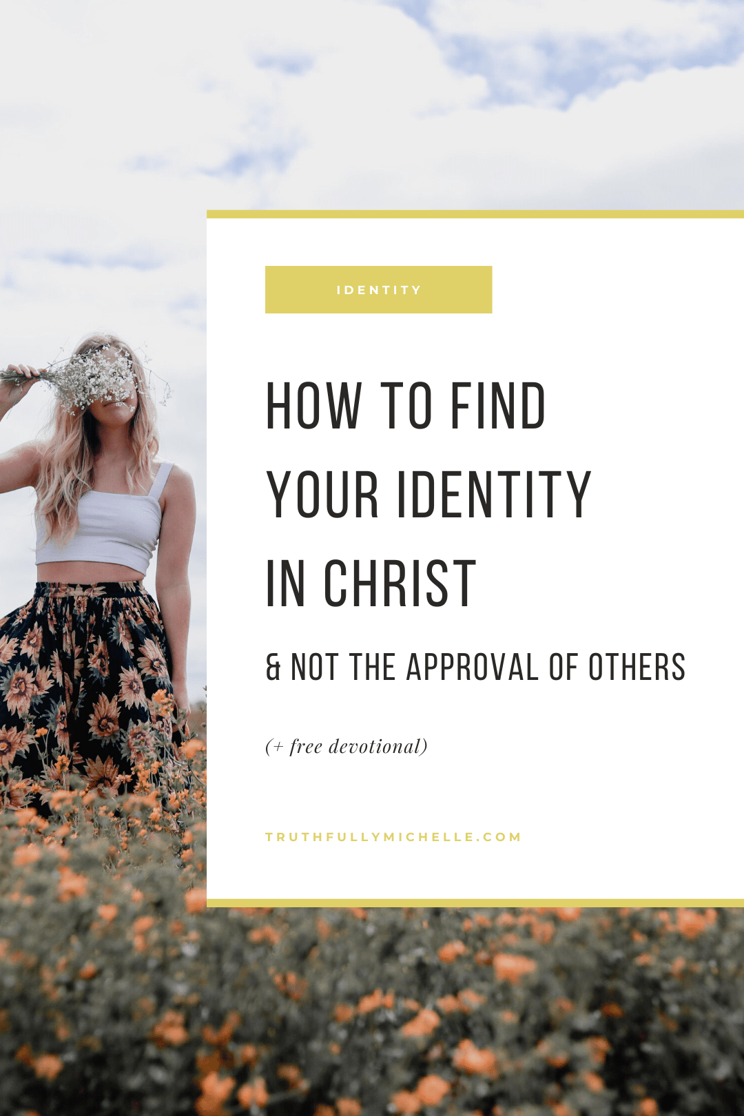 finding your identity in Christ, identity in Christ for girls, our identity in Christ, my identity in Christ, how to find your identity in Christ, Who I am in Christ woman