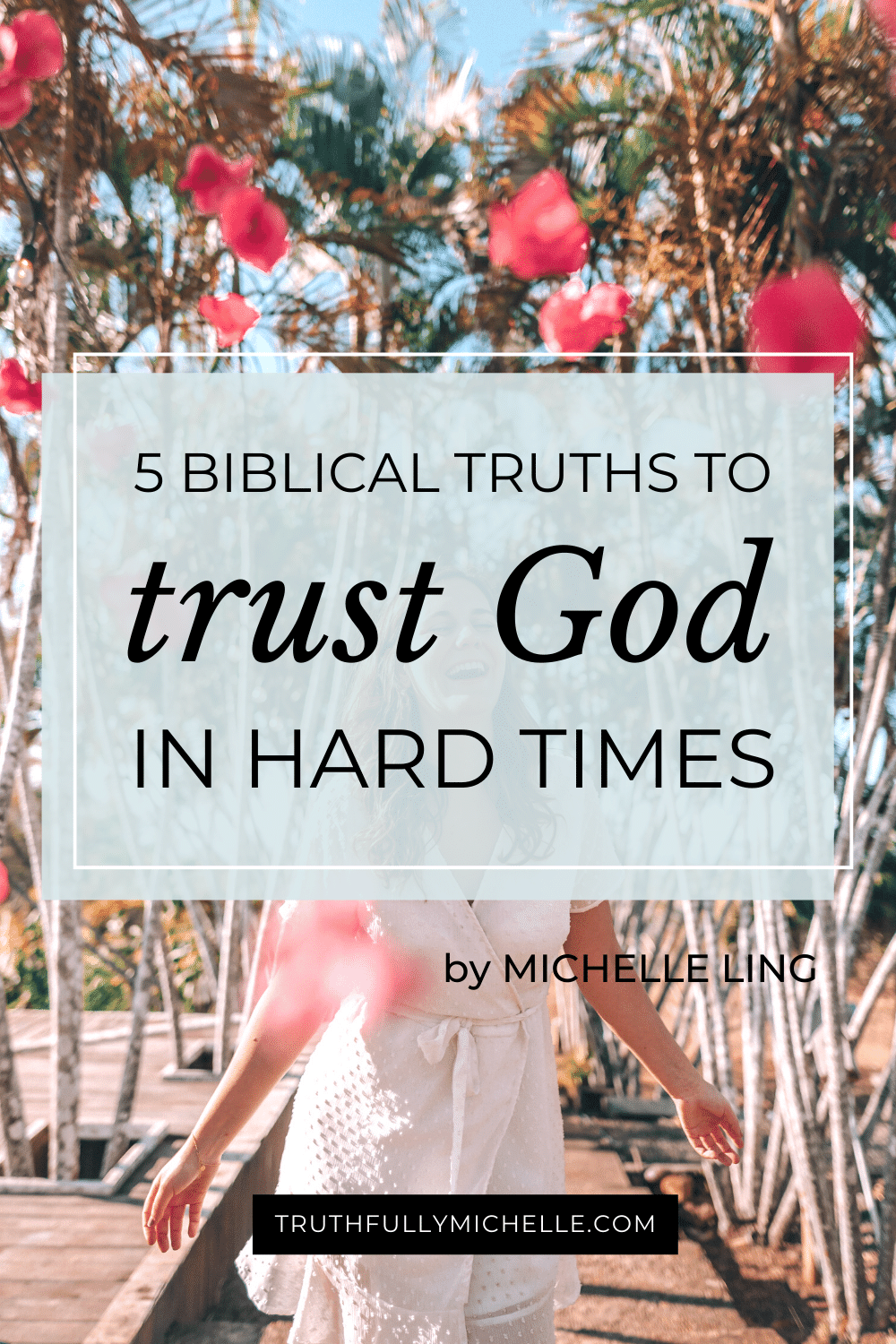 Biblical truths for women, biblical encouragement for girls, biblical encouragement woman, God's truths for women, God's promises for women truths, God's promises for women bible studies, trusting God in hard times, how to trust God in hard times, trust God in hard times faith life, trust God in the storm, trusting God in uncertainty, trusting God in the unknown, trust God in the dark
